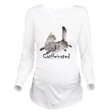 Catffeinated Long Sleeve Maternity T-Shirt