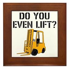 Do You Even Lift Forklift Framed Tile