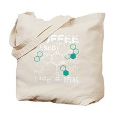Coffee based life form Tote Bag