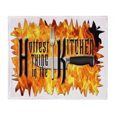 Hottest Thing in the Kitchen Throw Blanket