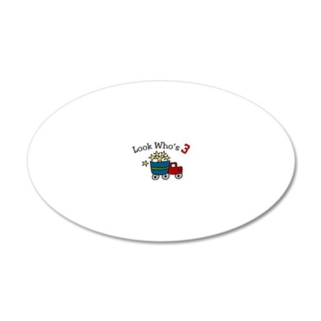 Look Who's 3 20x12 Oval Wall Decal