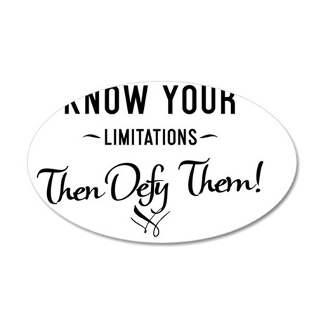 mug Know your limitations th 35x21 Oval Wall Decal