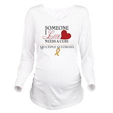 Multiple Sclerosis Long Sleeve Maternity T-Shirt