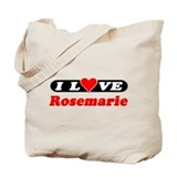I Love Rosemarie Tote Bag