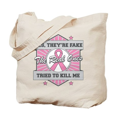 Breast Cancer YesTheyAreFake Tote Bag