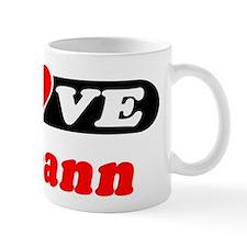 I Love Roseann Mug