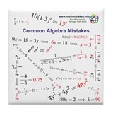 Common Algebra Mistakes Tile Coaster