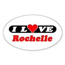 I Love Rochelle Oval Decal