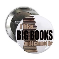 "I like Big Books 2.25"" Button"