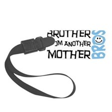 Brother Mother Smile Luggage Tag