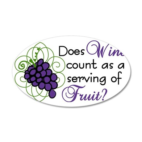 Does Wine Count 35x21 Oval Wall Decal
