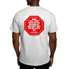 Better Stop T-Shirt