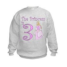 The Princess is 3 Birthday Girl Sweatshirt