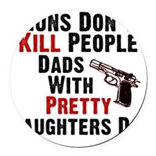 Guns Dont Kill People Round Car Magnet