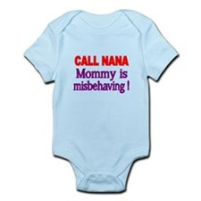 CALL NANA. Mommy is misbehaving Body Suit