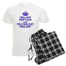 I will not keep calm Pajamas