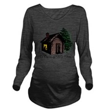 A Cabin of my own Long Sleeve Maternity T-Shirt