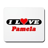 I Love Pamela Mousepad