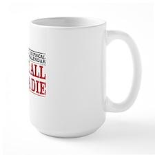 Mayan Calendar vs Fiscal Cliff Mug