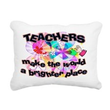 Teachers make world brig Rectangular Canvas Pillow