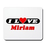I Love Miriam Mousepad