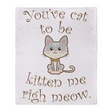 Right Meow Throw Blanket
