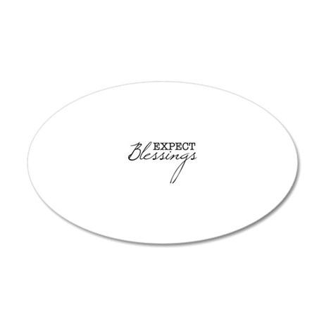 Expect Blessings 20x12 Oval Wall Decal