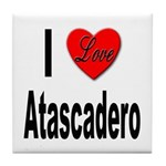 I Love Atascadero Tile Coaster