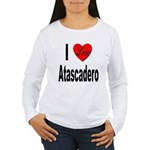I Love Atascadero (Front) Women's Long Sleeve T-Sh