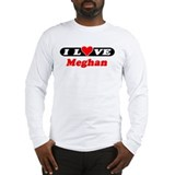 I Love Meghan Long Sleeve T-Shirt
