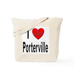 I Love Porterville Tote Bag