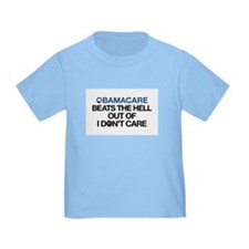 Obamacare Beats the Hell Out of I Don't Care T-Shi