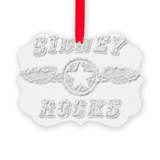 SIDNEY ROCKS Ornament