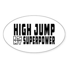 High Jump Is My Superpower Decal