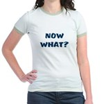 Now What? Graduated Jr. Ringer T-Shirt
