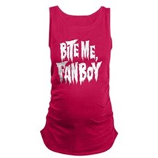 Bite Me, Fanboy - transparent Maternity Tank Top