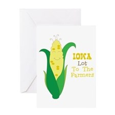 Iown Lot To The Farmers Greeting Cards