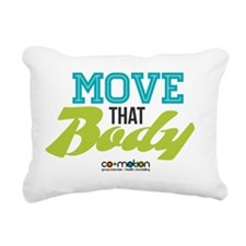Move That Body! Rectangular Canvas Pillow