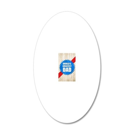 Worlds Greatest Dad 20x12 Oval Wall Decal