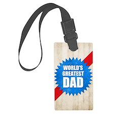 Worlds Greatest Dad Luggage Tag