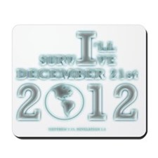 Survive December 21, 2012 Mousepad