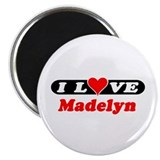 "I Love Madelyn 2.25"" Magnet (100 pack)"