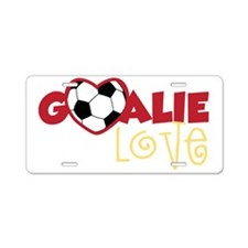 Goalie Love Aluminum License Plate
