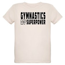 Gymnastics Is My Superpower T-Shirt