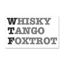 WTF - WHISKY,TANGO,FOXTROT Rectangle Car Magnet