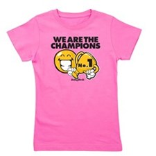 We are the champions Girl's Tee