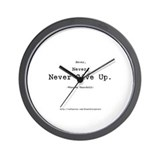 """Never Give Up"" Wall Clock"