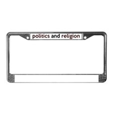 politics License Plate Frame