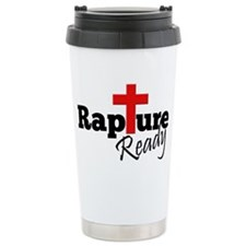 Rapture Ready Travel Mug
