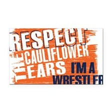 Respect Cauliflower Ears Rectangle Car Magnet